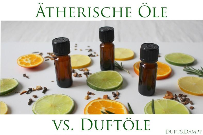 Ätherische Öle vs. Duftöle