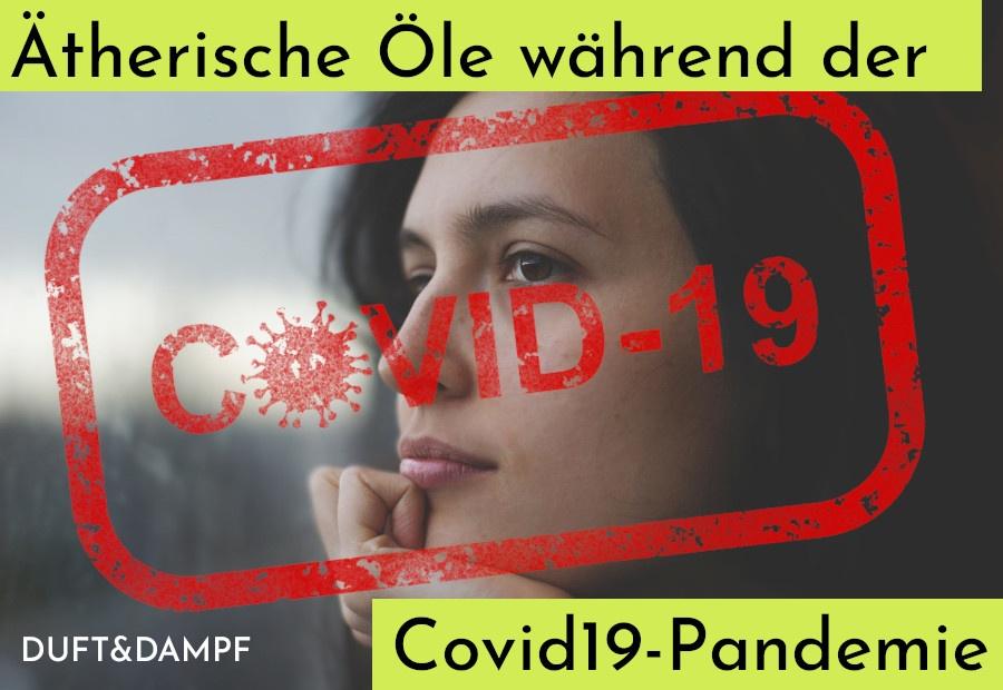 Ätherische Öle während der Covid19-Pandemie